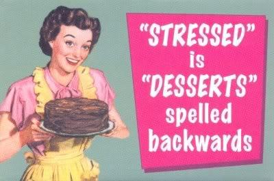dessert stress